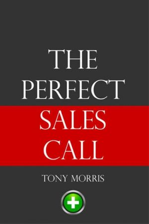 The Perfect Sales Call Book